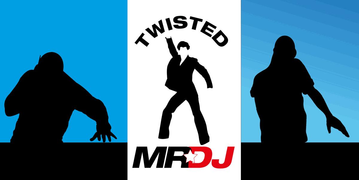 Twisted Mr DJ